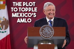 oligarch plot AMLO Mexico