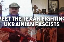 Ukraine Texas Russell Bentley fascists